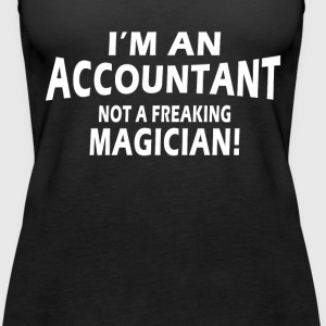 Accountant not magician Tanks - Women's Premium Tank Top