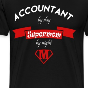 Accountant supermom T-Shirts - Men's Premium T-Shirt