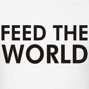 Feed the world - Men's T-Shirt