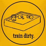 Design ~ Words to Sweat By Train Dirty Kids' T-Shirt