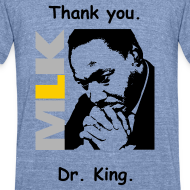 Design ~ Thanking Dr. King Collectibles & Apparel