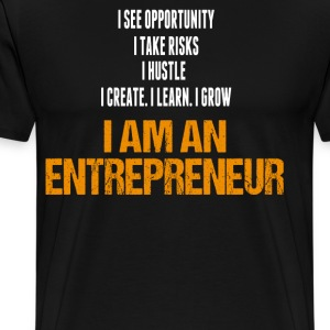 I am Entrepreneur T-Shirts - Men's Premium T-Shirt