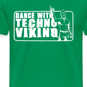 Dance with Techno Viking T-Shirts - Men's Premium T-Shirt