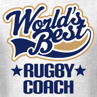 Design ~ Rugby Coach Mens T-shirt (Worlds Best)