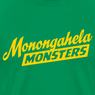 Design ~ Monongahela Monster's T-Shirt