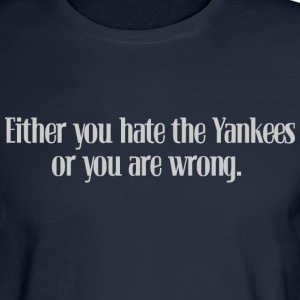 Hate the Yanks Baseball Long Sleeve Shirts - Men's Long Sleeve T-Shirt