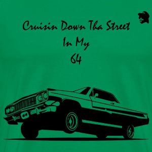 Crusin Down Tha Street In My 64 T-Shirts - Men's Premium T-Shirt
