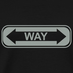 """WAY"" street sign T-Shirts"