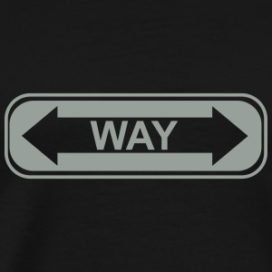 WAY street sign T-Shirts - Men's Premium T-Shirt