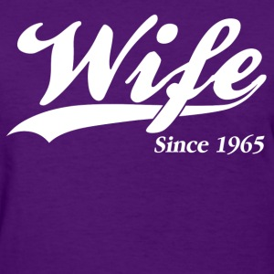 Wife Since 1965 Women's T-Shirts - Women's T-Shirt
