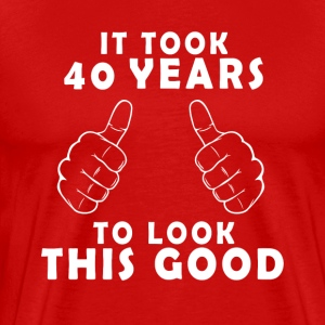 It Took 40 Years - Men's Premium T-Shirt