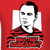 Design ~ The Big Bang Theory: Was That Sarcasm?