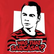 Design ~ The Big Bang Theory: Was That Sarcasm?
