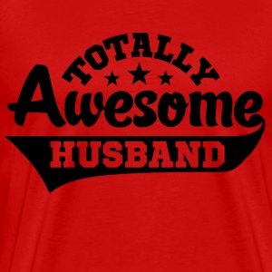 Totally Awesome Husband T-Shirts - Men's Premium T-Shirt
