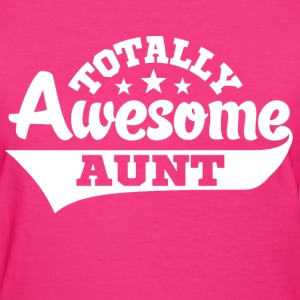 Totally Awesome Aunt Women's T-Shirts - Women's T-Shirt