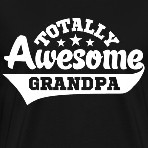 Totally Awesome Grandpa T-Shirts - Men's Premium T-Shirt