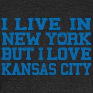 Live New York Love Kansas City T-Shirts - Unisex Tri-Blend T-Shirt by American Apparel