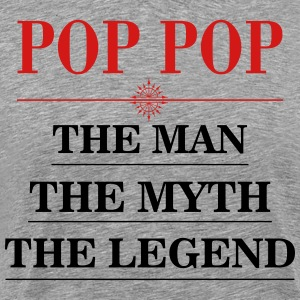 pop_pop_man_myth_legend T-Shirts - Men's Premium T-Shirt