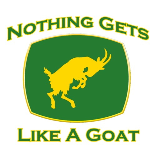 Nothing Gets Like A Goat