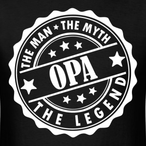Opa-The Man The Myth The Legend T-Shirts - Men's T-Shirt