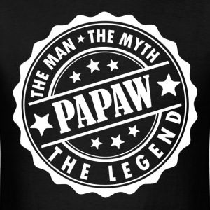 Papaw-The Man The Myth The Legend T-Shirts - Men's T-Shirt