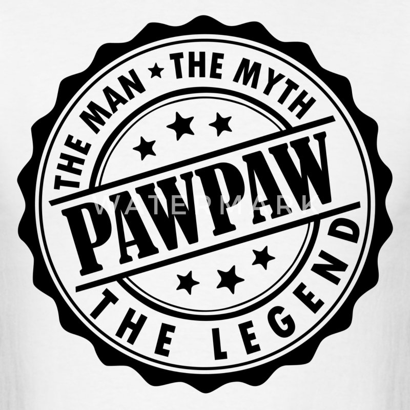Pawpaw-The Man The Myth The Legend T-Shirts - Men's T-Shirt