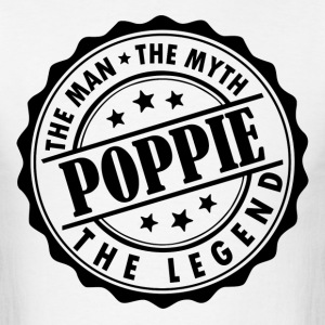 Poppie-The Man The Myth The Legend T-Shirts - Men's T-Shirt