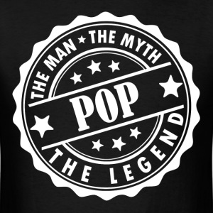 Pop-The Man The Myth The Legend T-Shirts - Men's T-Shirt
