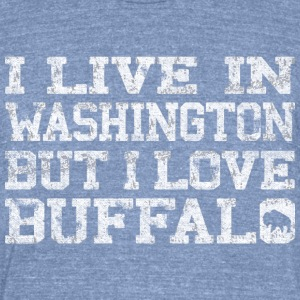 Live Washington Love Buffalo T-Shirts - Unisex Tri-Blend T-Shirt by American Apparel