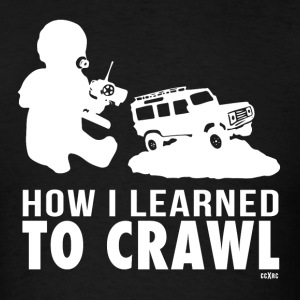 How I Learned To Crawl - Men's T-Shirt