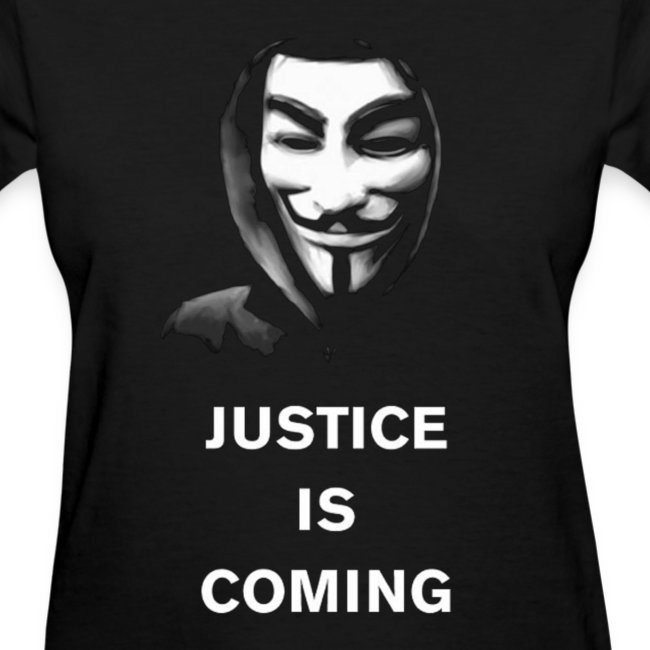 Anonymous - Justice Is Coming - WOMEN