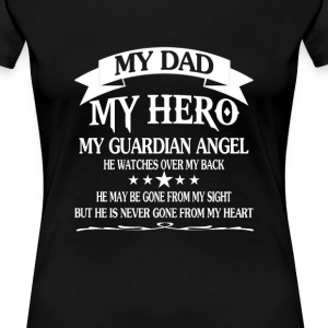 My Dad - My HERO - Women's Premium T-Shirt