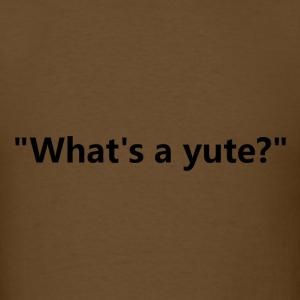 what's a yute? - Men's T-Shirt