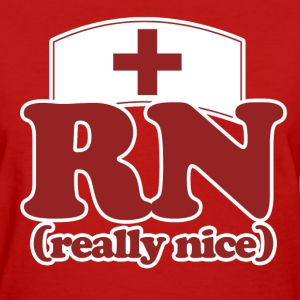 RN really nice nurse - Women's T-Shirt