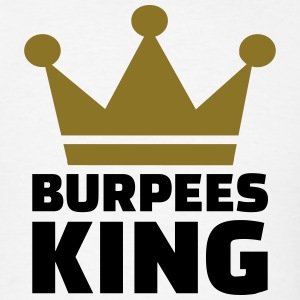 Burpees King T-Shirts - Men's T-Shirt