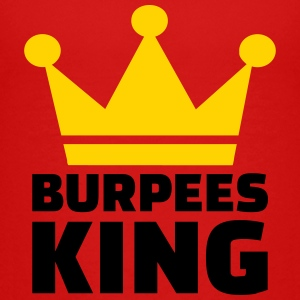 Burpees King Kids' Shirts - Kids' Premium T-Shirt