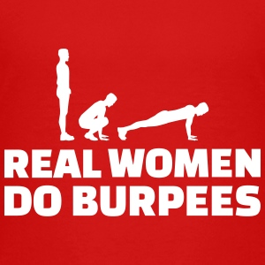 Real women do Burpees Kids' Shirts - Kids' Premium T-Shirt