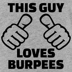 This guy loves Burpees Kids' Shirts - Kids' Premium T-Shirt