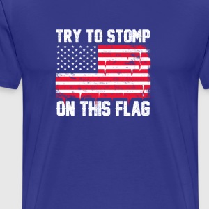 Old Glory Deserves Better! - Men's Premium T-Shirt