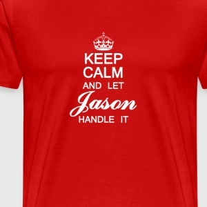Keep calm and let Jason handle it - Men's Premium T-Shirt