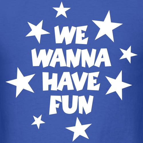 We Wanna Have Fun Stars (White)