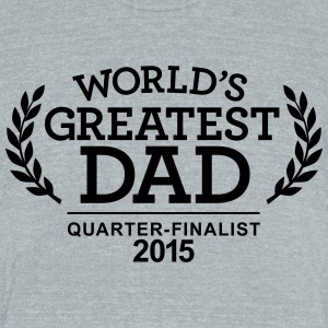 WORLD'S GREATEST DAD 2015 T-Shirts - Unisex Tri-Blend T-Shirt by American Apparel