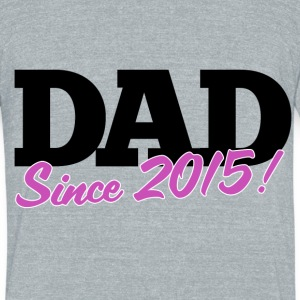 new DAD to be for fathers day - Unisex Tri-Blend T-Shirt by American Apparel