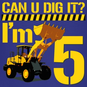 Can You Dig It? I'm 5 - Kids' Premium T-Shirt