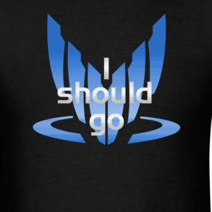 I Should Go - Men's T-Shirt