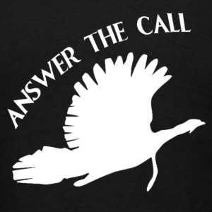 ANSWER THE CALL T-Shirts - Men's T-Shirt
