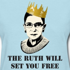 ruth will set you free Women's T-Shirts