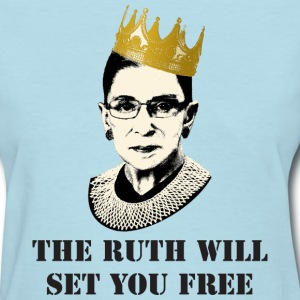 ruth will set you free Women's T-Shirts - Women's T-Shirt