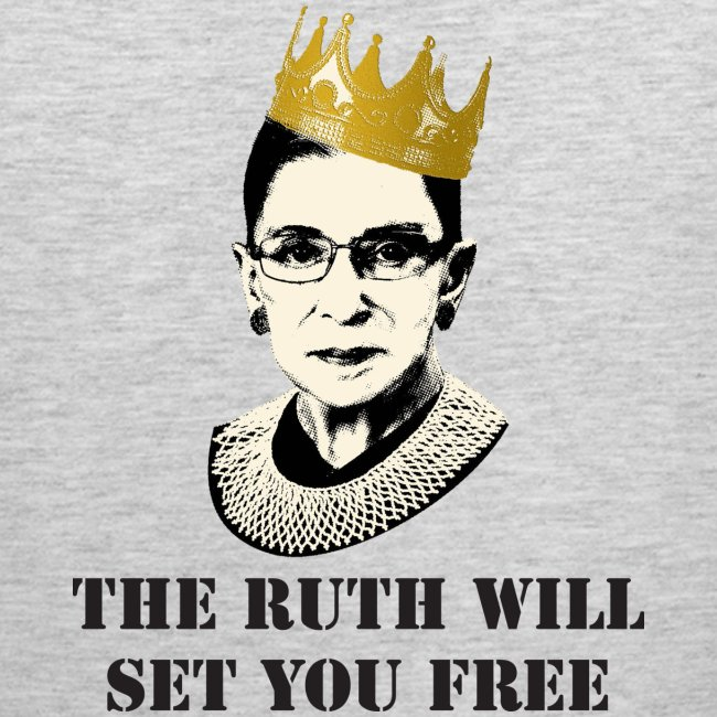 The Ruth Will Set You Free