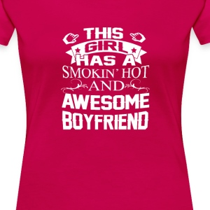 Smokin Hot & Awesome Boyfriend - Women's Premium T-Shirt